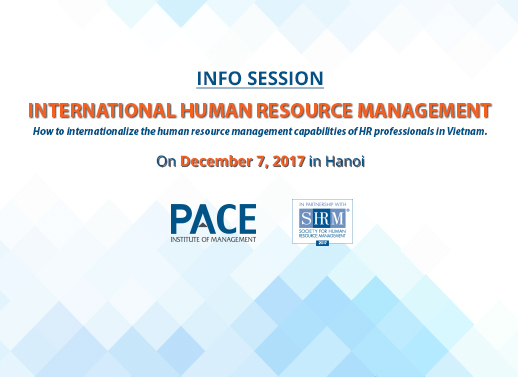 INFO SESSION: INTERNATIONAL HUMAN RESOURCE MANAGEMENT ON DECEMBER 7, 2017 IN HANOI